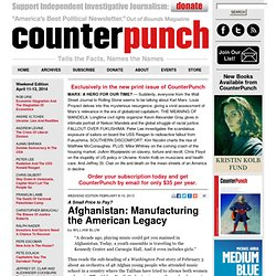 Afghanistan: Manufacturing the American Legacy