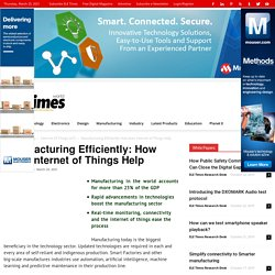 Manufacturing Efficiently: How does Internet of Things Help