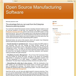 Open Source Manufacturing Software: The advantage that you can avail from the Enterprise Resource planning system