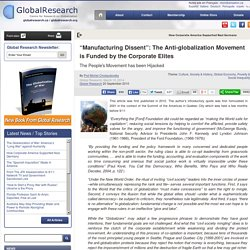 """""""Manufacturing Dissent"""": The Anti-globalization Movement is Funded by the Corporate Elites"""
