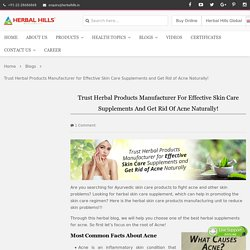 Ayurvedic Skin Care Products Manufacturing Company - Herbalhills