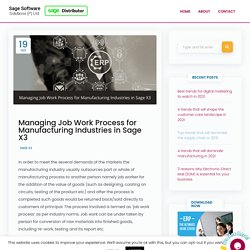Managing Job Work Process for Manufacturing Industries in Sage X3