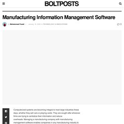 Manufacturing Information Management Software - Bolt Post
