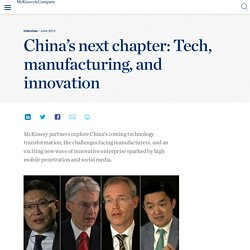 China's next chapter: Tech, manufacturing, and innovation