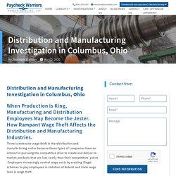 Distribution and Manufacturing Investigation in Columbus, Ohio