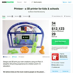 Printeer - a 3D printer for kids & schools by Mission Street Manufacturing