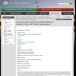 Australian Manufacturing: A Brief History of Industry Policy and Trade Liberalisation