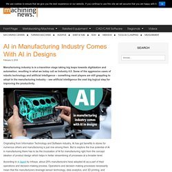 AI in Manufacturing Industry Comes With AI in Designs