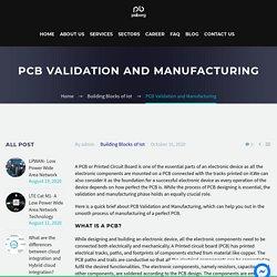 PCB VALIDATION,MANUFACTURING AND MAINTENANCE PROCESS