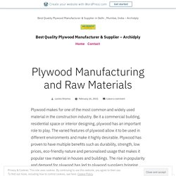 Plywood Manufacturing and Raw Materials