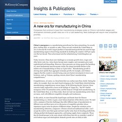 A new era for manufacturing in China