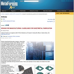 Articles - Design for Manufacturing: Guidelines for Sheetmetal Fabrication