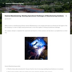 Honiron Manufacturing: Meeting Operational Challenges of Manufacturing Solutions