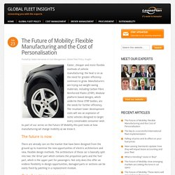 Flexible Manufacturing and the Cost of Vehicle Personalisation