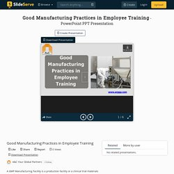 Good Manufacturing Practices in Employee Training PowerPoint Presentation - ID:10349096