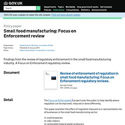 GOV_UK 21/01/13 Enforcement of regulation in small food manufacturing: review