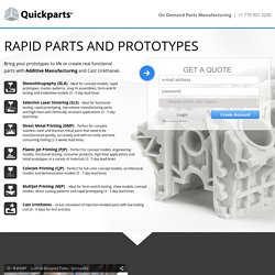 On Demand Parts Manufacturing, Quickparts