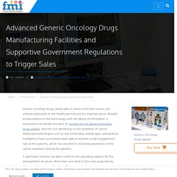 Generic Oncology Drugs Sales to Flatten Due to COVID-19 Pandemic; Key Market Players to Redesign Developmental Strategies