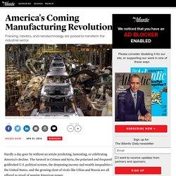 America's Coming Manufacturing Revolution - Moisés Naím