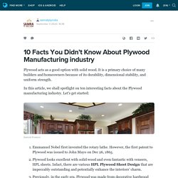 10 Facts You Didn't Know About Plywood Manufacturing industry: samratplyindia — LiveJournal