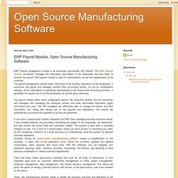 Open Source Manufacturing Software: ERP Payroll Module, Open Source Manufacturing Software