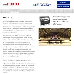 Precision Metal Parts Manufacturing, About, Northwest Etch Technology