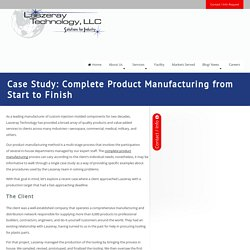 Case Study: Complete Product Manufacturing from Start to Finish