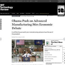Obama Advisor Gene Sperling Stirs Debate on Advanced Manufacturing