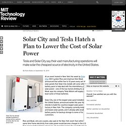 Solar City and Tesla Combine Manufacturing Plans