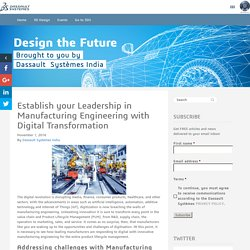 Leadership in Manufacturing Engineering with Digital Transformation