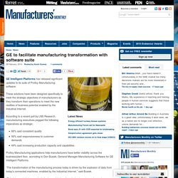 GE to facilitate manufacturing transformation with software suite