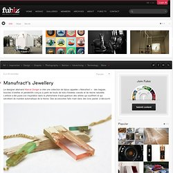Manufract's Jewellery