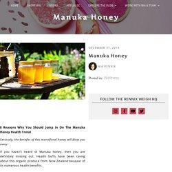 Manuka Honey By NIA RENNIX
