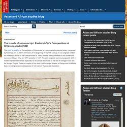 The travels of a manuscript: Rashid al-Din's Compendium of Chronicles (Add.7628)