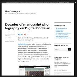 Decades of manuscript photography on Digital.Bodleian – The Conveyor