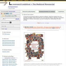 SITE : Le manuscrit médiéval ~ The Medieval Manuscript