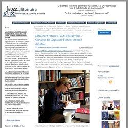 Manuscrit refusé : Faut-il persévérer ? Conseils de Capucine Roche, lectrice d'édition