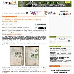 Le Manuscrit de Voynich, plus étrange livre au monde, enfin daté ActuaLitté
