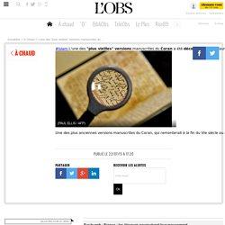 """L'une des """"plus vieilles"""" versions manuscrites du Coran a été découverte au Royaume-Uni"""
