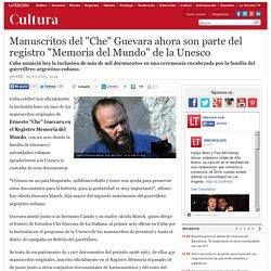 Manuscritos del 'Che' Guevara ahora son parte del registro 'Memoria del Mundo' de la Unesco