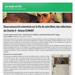 Deux manuscrits enluminés sur la Vie de saint Rémi, des collections de Charles V – Ariane SCHMIDT