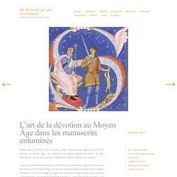 L'art de la dévotion au Moyen Âge dans les manuscrits enluminés