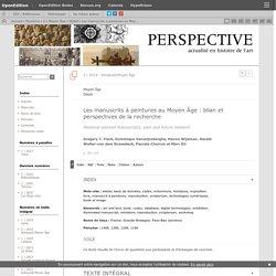 Les manuscrits à peintures au MoyenÂge: bilan et perspectives de la recherche