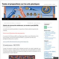 Galerie de manuscrits médiévaux, un monde à part,(SUITE)