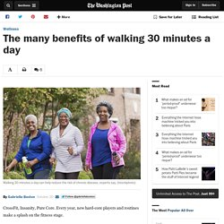 The many benefits of walking 30 minutes a day