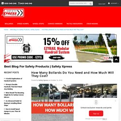 How Many Bollards Do You Need and How Much Will They Cost? - Safety Xpress