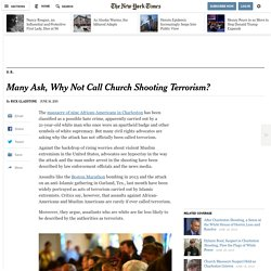 Many Ask, Why Not Call Church Shooting Terrorism?