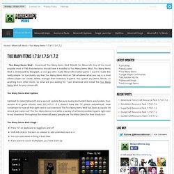 Too Many Items 1.4.7 Mod Minecraft 1.4.7