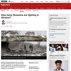 How many Russians are fighting in Ukraine?
