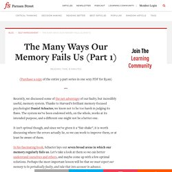 The Many Ways Our Memory Fails Us (Part 1)